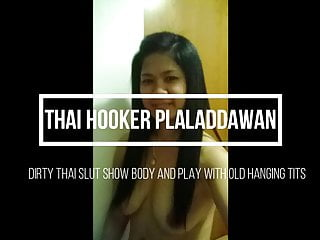 Thai Hooker Plaladdawan play with old saggy tits